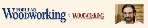 Chris Shwarz, editor of Popular Woodworking and Woodworking magazine (and blog)